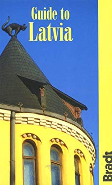 Guide to Latvia 9781564408129