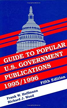 Guide to Popular U.S. Government Publications, 19951996 9781563086076