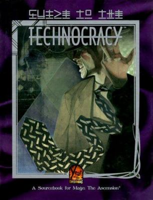 Guide to the Technocracy 9781565044173