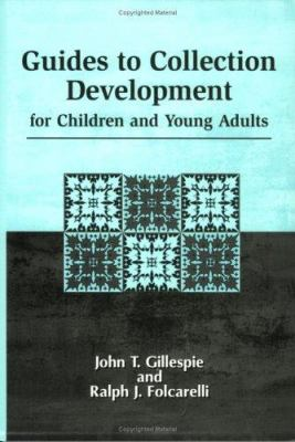 Guides to Collection Development for Children and Young Adults 9781563085321