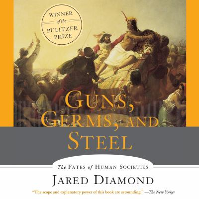 Guns, Germs and Steel: The Fates of Human Societies 9781565115149