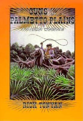 Guns of the Palmetto Plains 9781561640614