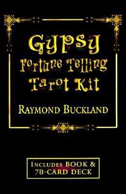 Gypsy Fortune Telling Tarot Kit: Formerly Buckland's Complete Gypsy Fortune-Teller [With 78 Full-Color Cards] 9781567180916