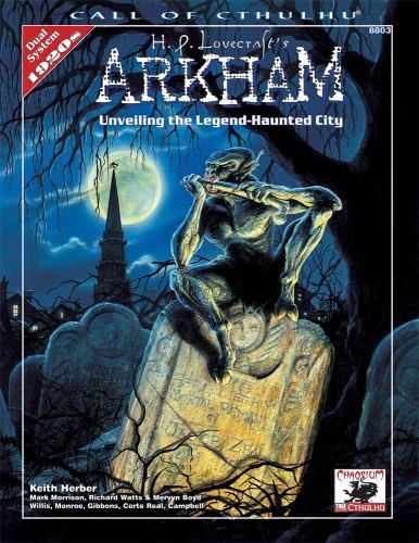 H.P. Lovecraft's Arkham: Unveiling the Legend-Haunted City 9781568821658