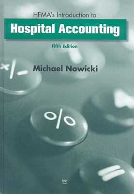 HFMA's Introduction to Hospital Accounting 9781567932546