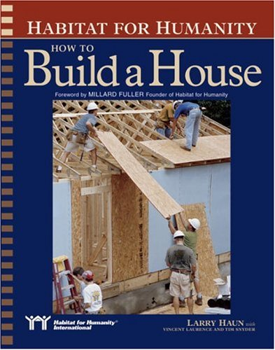 Habitat for Humanity: How to Build a House 9781561585328