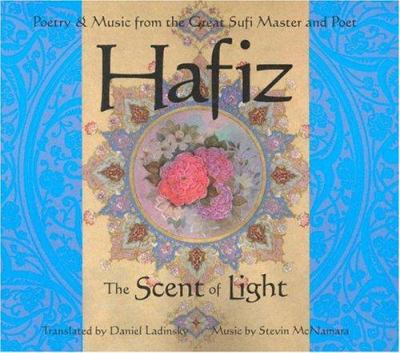 Hafiz: The Scent of Light 9781564559586