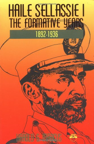 Haile Sellassie I: The Formative Years, 1892-1936 9781569020081