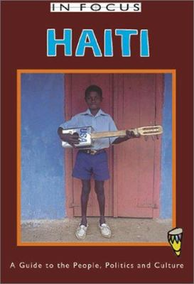 Haiti in Focus: A Guide to the People, Politics and Culture 9781566563598