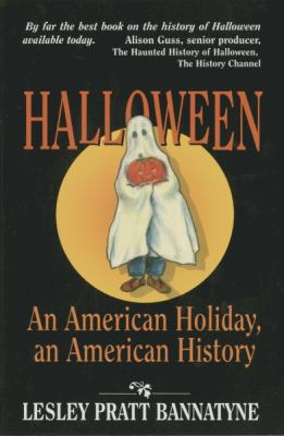 Halloween: An American Holiday, an American History 9781565543461