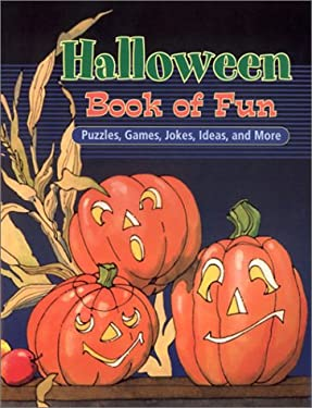 Halloween Book of Fun: Puzzles, Games, Jokes, Ideas, and More 9781563979590