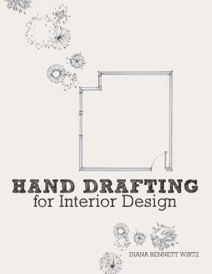 Hand Drafting for Interior Design 9781563677373