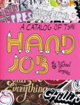Hand Job: A Catalog of Type 9781568986265