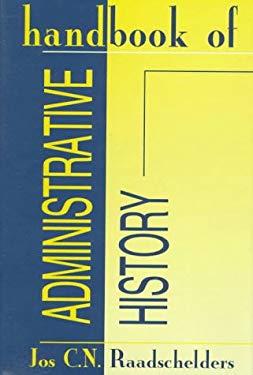 Handbook of Administrative History 9781560003151