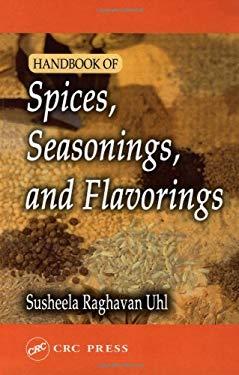 Handbook of Spices, Seasonings and Flavorings 9781566769310