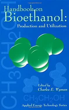 Handbook on Bioethanol: Production and Utilization: Production & Utilization 9781560325536