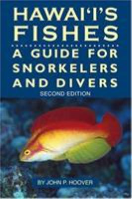 Hawaii's Fishes: A Guide for Snorkelers and Divers 9781566470018
