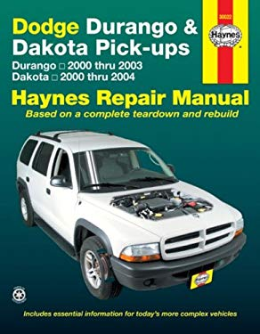 Haynes Dodge Durango & Dakota Pick-Ups Automotive Repair Manual