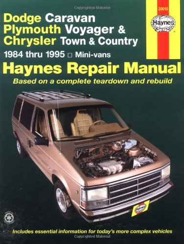 Haynes Dodge, Plymouth and Chrysler Mini-Vans, 1984-1995: Caravan, Voyager, and Town and Country 9781563921322