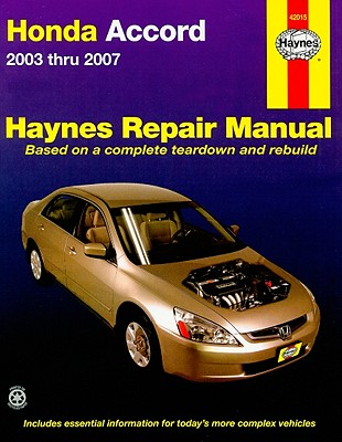 Haynes Honda Accord 2003 Thru 2007