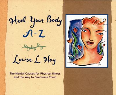 Heal Your Body A-Z 9781561707928