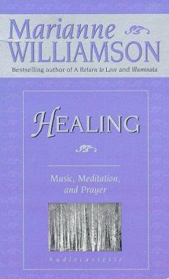 Healing: Music, Meditation and Prayer 9781561704347