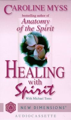 Healing with Spirit 9781561703807