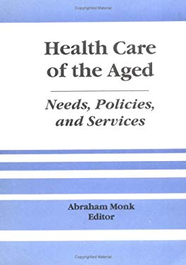 Health Care of the Aged 9781560240655