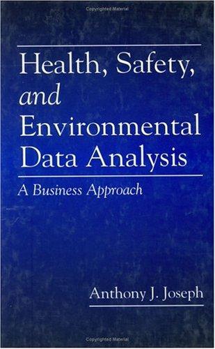 Health, Safety, and Environmental Data Analysis 9781566702331