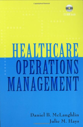Healthcare Operations Management [With CDROM] 9781567932881