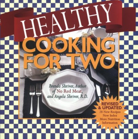 Healthy Cooking for Two: Revised and Updated 9781565301795