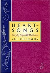 Heart Songs: Everyday Prayers, and Meditations