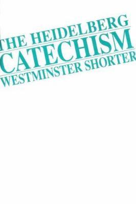 Heidelberg/Westminster Shorter Catechism 9781562120030