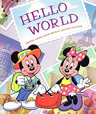 Hello World: Travel Along with Mickey and His Friends