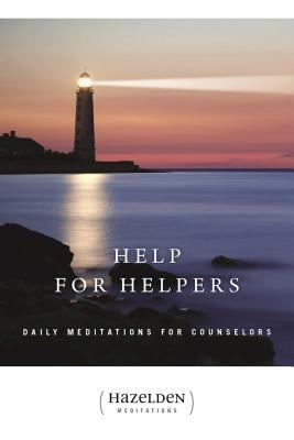 Help for Helpers: Daily Meditations for Counselors 9781568380612