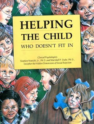 Helping the Child Who Doesn't Fit in 9781561450251