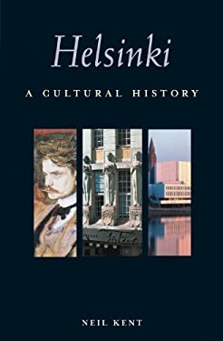 Helsinki: A Cultural and Literary History 9781566565448