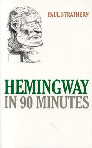 Hemingway in 90 Minutes 9781566636582