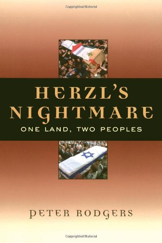 Herzl's Nightmare: One Land, Two Peoples 9781560256946