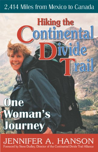 Hiking the Continental Divide Trail: One Woman's Journey 9781568251202