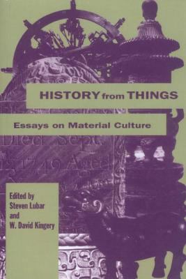 History from Things: History from Things 9781560986133