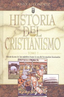 Historia del Cristianismo 9781560634768