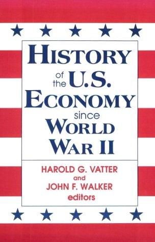 History of the U.S. Economy Since World War II 9781563244742