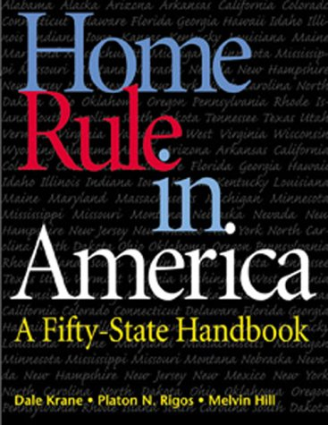Home Rule in America: A Fifty-State Handbook 9781568022819