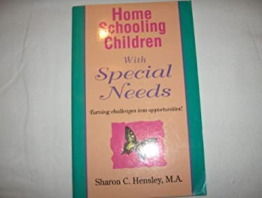 Home Schooling Children with Special Needs 9781568570105