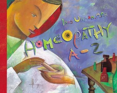 Homeopathy A-Z 9781561705733