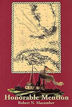 Honorable Mention: The Continuing Exploits of Lt. Peter Wake United States Navy 9781561643110
