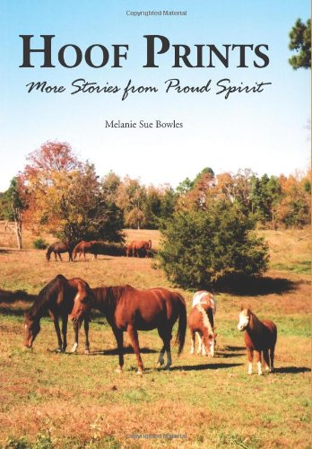 Hoof Prints: More Stories from Proud Spirit 9781561644124