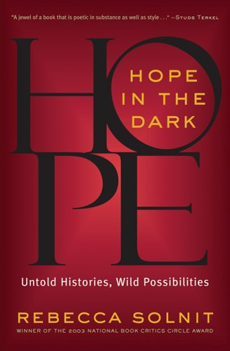 Hope in the Dark: Untold Histories, Wild Possibilities 9781560258285