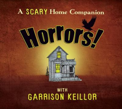 Horrors: Scary Home Companion 9781565111813
